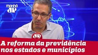 Zema: Se estados e municípios não forem incluídos na Previdência 'por bem', irão 'por mal'