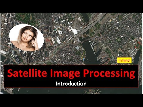 Satellite Image Processing Introduction in HINDI