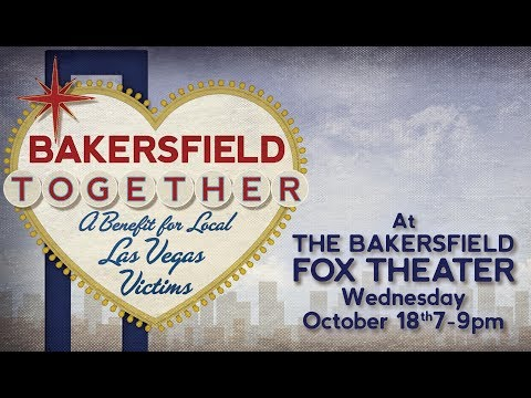 Bakersfield Together event Wednesday night to benefit local victims of Vegas massacre