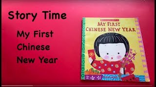 Story Time: My First Chinese New Year