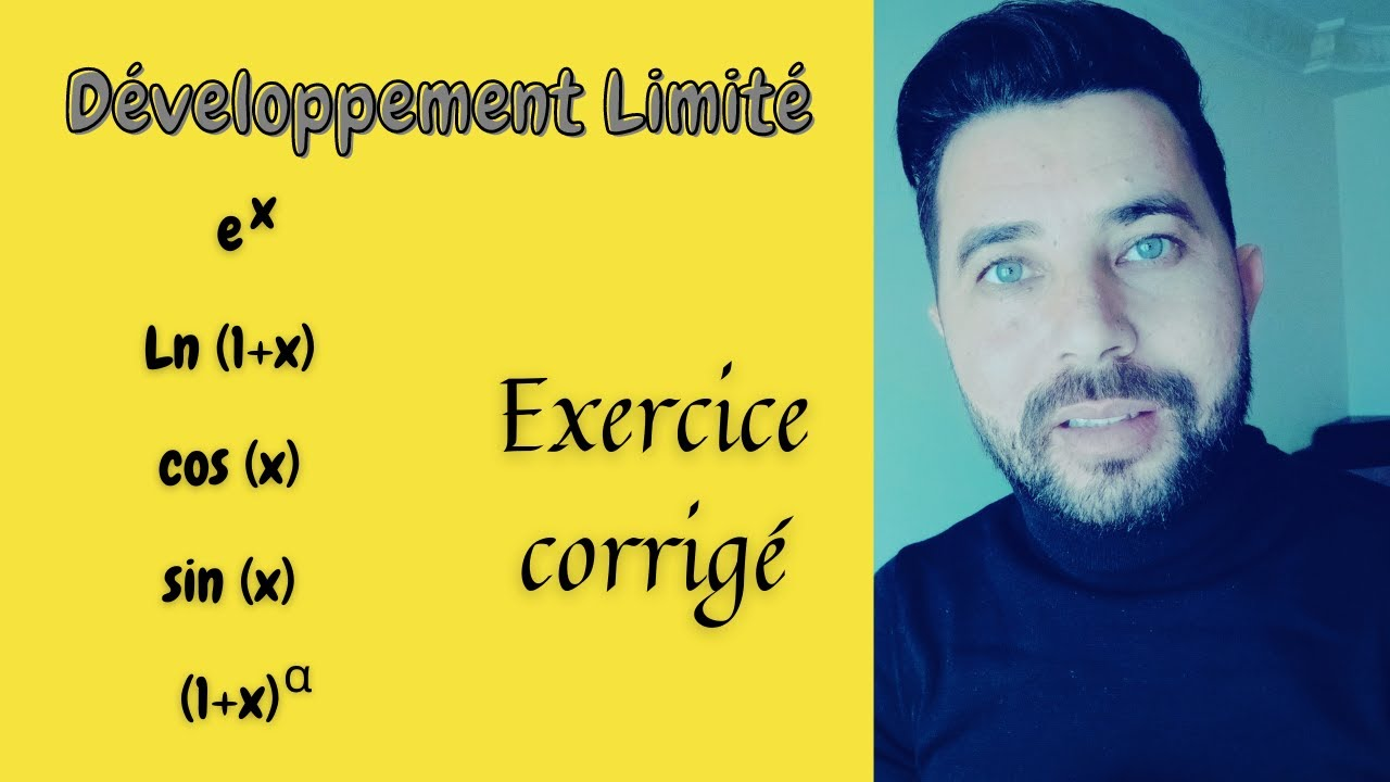 Developpement Limite Exercice Corrige 2021 Youtube