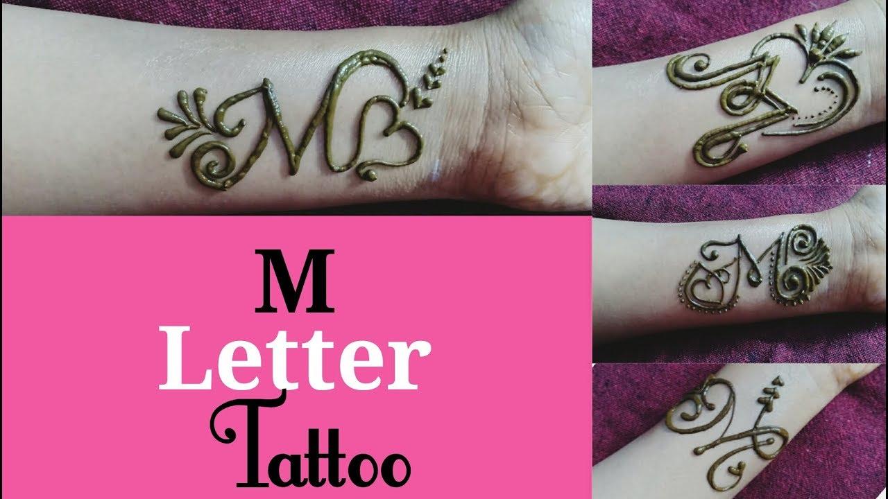 Diy Henna Mehndi Tattoo Tattoo Design Beautiful M Letter Tattoo 4 Different Easy Tattoo Mehndi