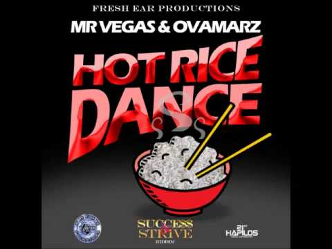 Mr Vegas & Ovamarz - Hot Rice Dance - Success & Strive Riddim - February 2015