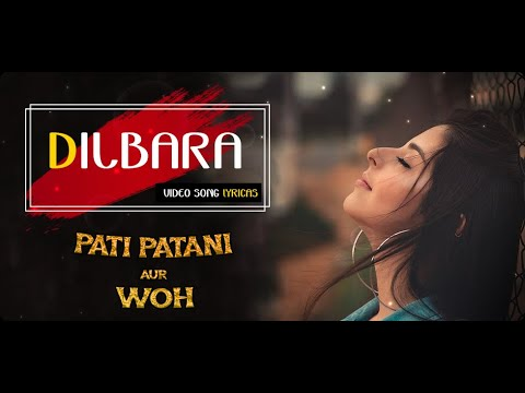 dilbara-full-video-|-pati-patni-aur-woh-|-kartik-a,-bhumi-p,-ananya-p-|-dilbara-whatsapp-status