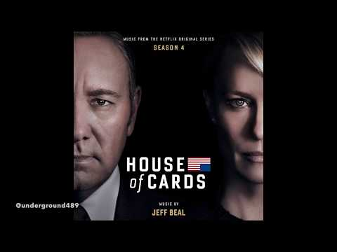 House of Cards - Soundtrack Season 4 by Jeff Beal