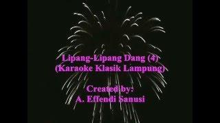 Karaoke Klasik Lampung (Lipang-Lipang Dang 4)--A. Effendi Sanusi