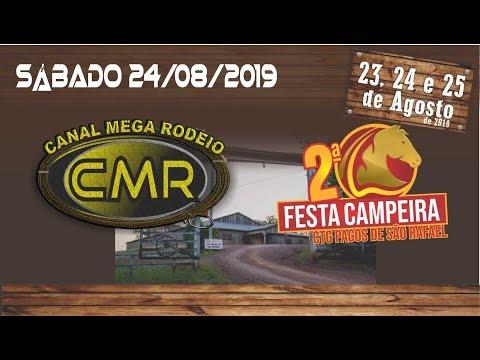 2ª Festa Campeira - CTG Pagos de São Rafael - Cruzeiro do Sul-RS/Sábado 24 de agosto 2019