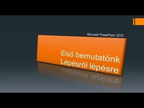 MS PowerPoint 2010 - Első bemutatónk