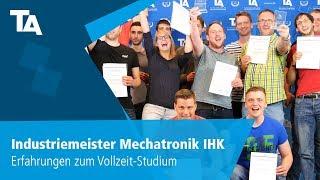 Industriemeister Mechatronik IHK – Erfahrungen zum Vollzeit-Studium
