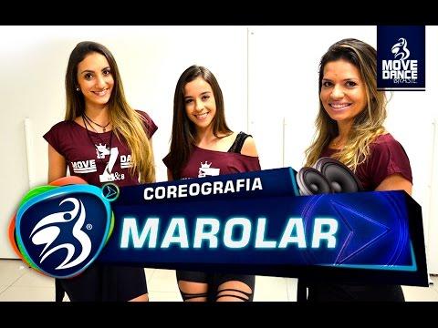 Mc Livinho - Marolar - Coreografia - Move Dance Brasil (Coreography)