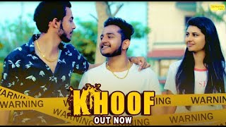 Khoof | Vinay Dagar And Lakshay Rao | Sahil Preet | Latest Haryanvi Songs Haryanavi 2019 | Sonotek