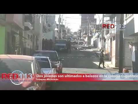 VIDEO Dos jóvenes son ultimados a balazos en la colonia Cupatitzio en Uruapan