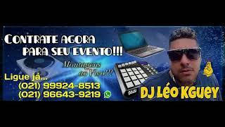 MONTAGEM - TESTA O SOM AI ( DJ LÉO KGUEY )