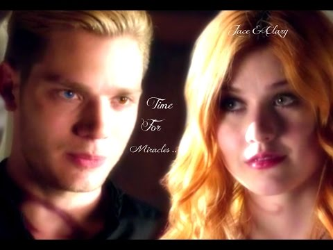 Jace & Clary ~ Time For Miracles
