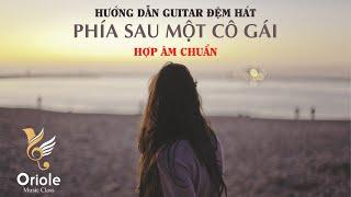 Phía sau một cô gái - Soobin Hoàng Sơn bài hướng dẫn Guitar đệm hát (Hợp âm chuẩn)