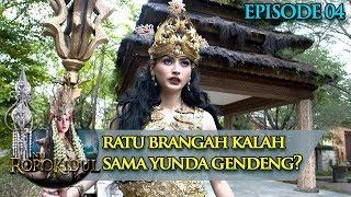 Pertarungan Sengit, Ratu Brangah Kalah Sama Yunda Gendeng - Nyi Roro Kidul Eps 4