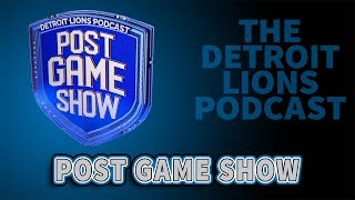 Detroit Lions Podcast: Detroit Lions - Los Angeles Chargers Live Post Game Show