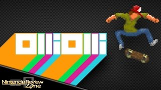 OlliOlli Review! (3DS & Wii U) - Nintendo Review Zone!