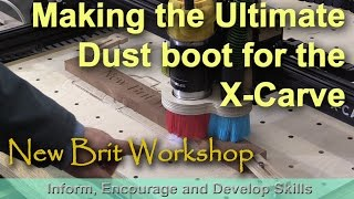 X-Carve Ultimate Dust Boot