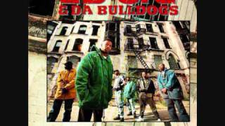 Ed OG & Da Bulldogs - I Got To Have It (Explicit / Dirty Version) HQ