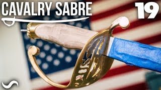 MAKING THE CAVALRY SABRE: Part 19