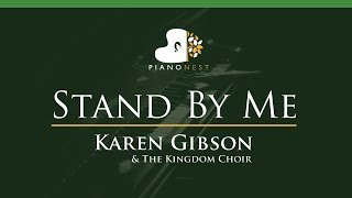 Baixar Karen Gibson & The Kingdom Choir - Stand By Me - Ben E King - LOWER Key (Piano Karaoke / Sing Along)