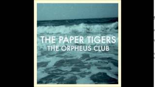 The Paper Tigers - The Orpheus Club (Album)