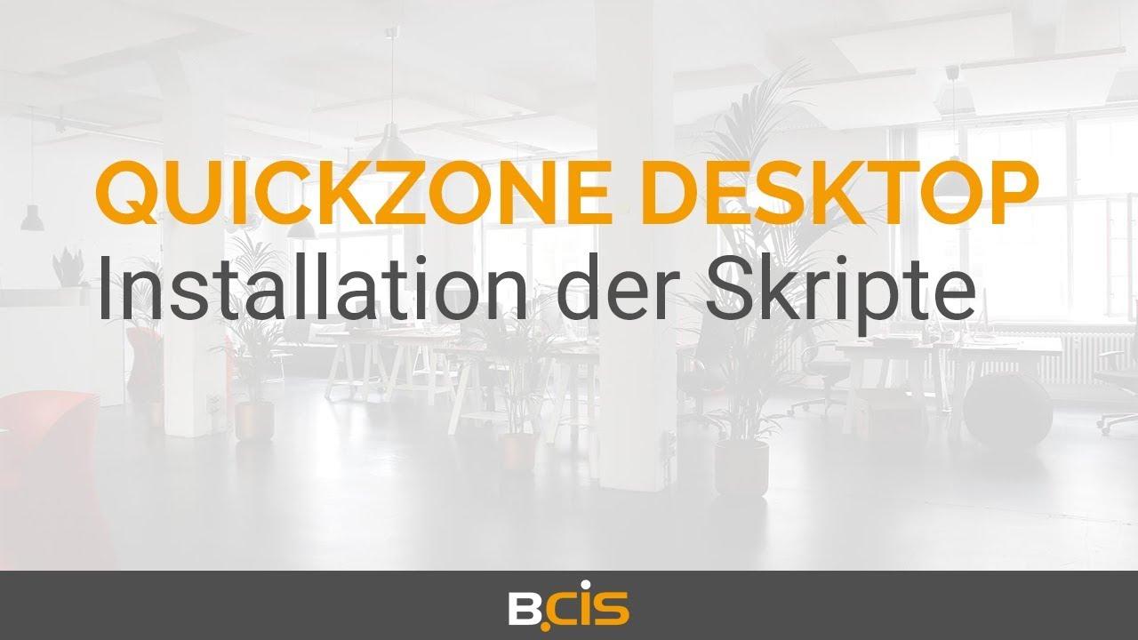 Download Quickzone Desktop for ELO - Installation der Skripte (3/9)