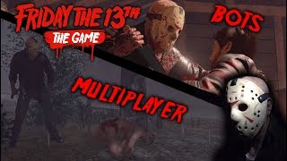Friday the 13th the game - Gameplay 2.0 - Jason part 3 (online & offline)