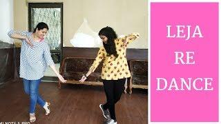LEJA RE DANCE | DHVANI BHANUSHALI | WEDDING SANGEET CHOREOGRAPHY | EASY DANCE STEPS