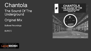Chantola - The Sound Of The Underground (Original Mix)