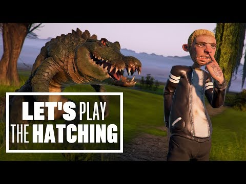 Let's Play The Hatching - JOHNNY CAN'T CROCODILE!