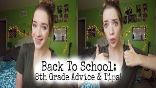 Back To School: 8th Grade Advice & Tips! ♡