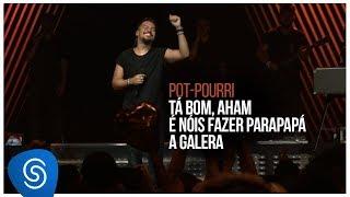 Sorriso Maroto - Tá Bom, Aham / É Nóis Fazer Parapapá / A Galera (De Volta Pro Amanhã, Vol. 2)