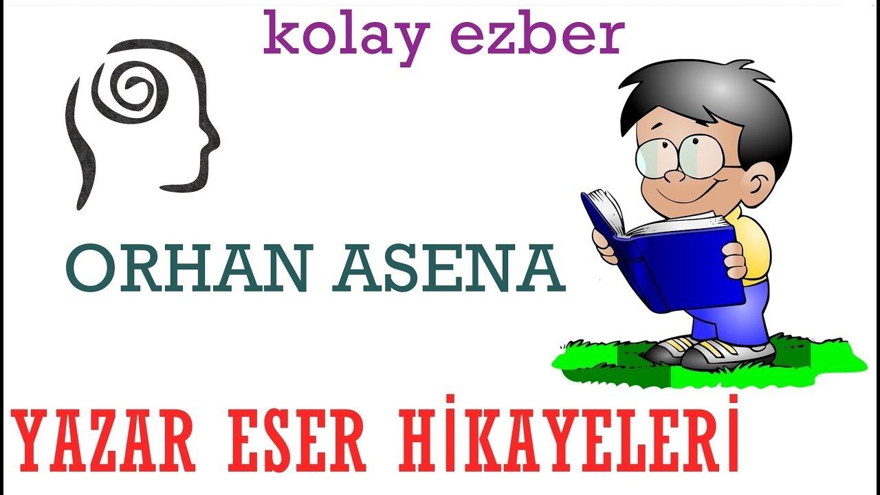 Yazar Eser Hikayeleri - Orhan Asena