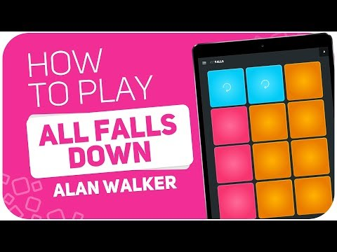 How to play: ALL FALLS DOWN (Alan Walker) - SUPER PADS - Kit Falls