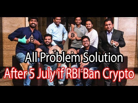 Breaking News!  After 5 July if RBI Ban Crypto । All Problem Solution