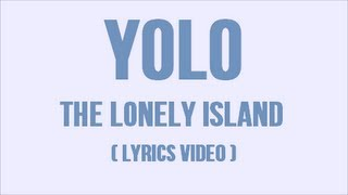 【Lyrics Video】YOLO - The Lonely Island (ft. Adam Levine) | Lyrics on screen & in description