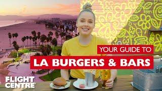 Travel Guide: LA's best burgers, bars & Mexican food
