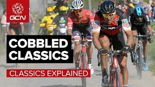 What Are The Cobbled Classics? | GCN