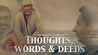 The Harmony of One's Thoughts, Words, and Deeds