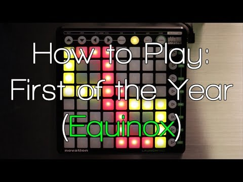 Nev Teaches: How to Play Skrillex - First of the Year (Equinox) Launchpad Tutorial