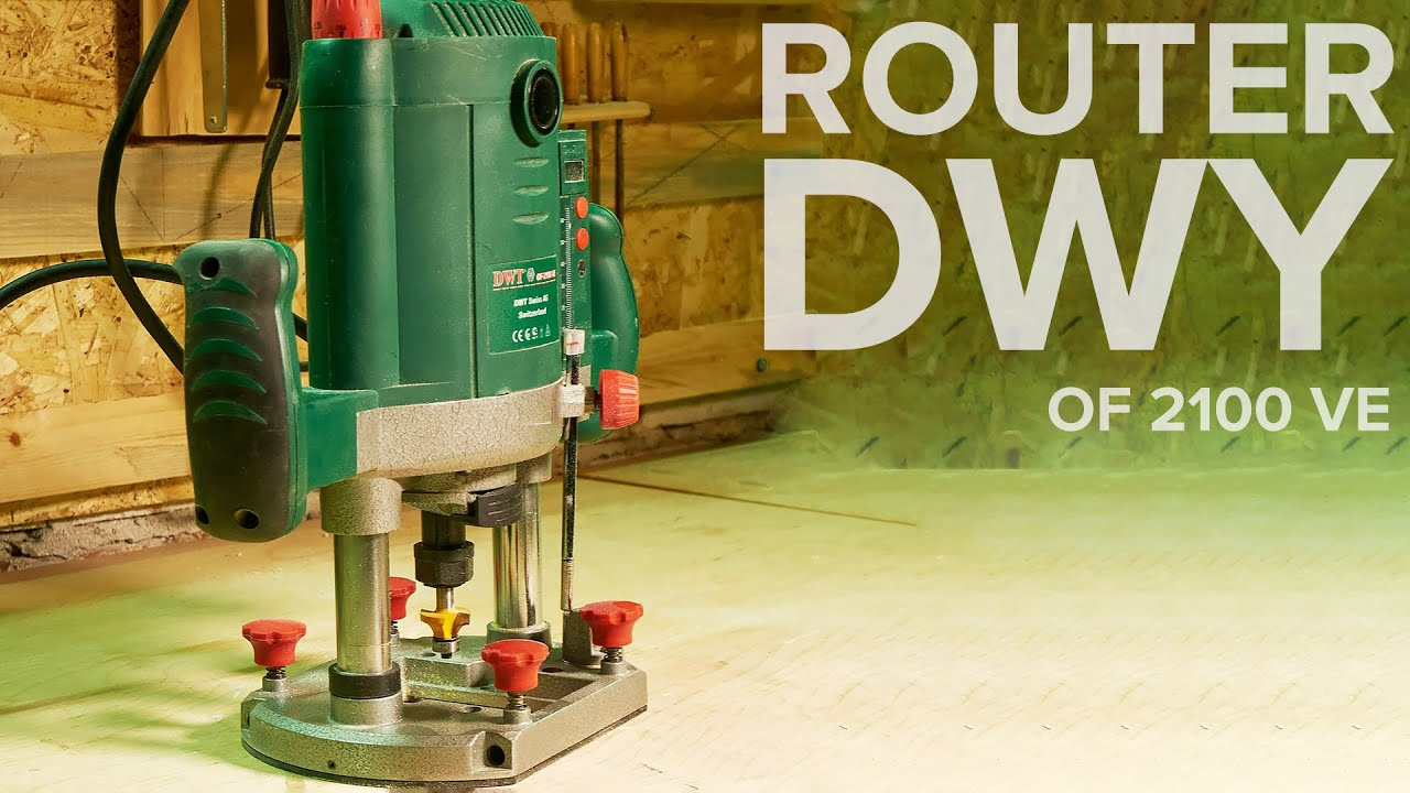 Download 📌 Wood router review DWT OF 2100 VE / MAY DIY
