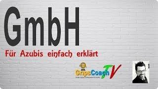 Gambar cover GmbH einfach erklärt - Prüfungswissen für Azubis ★ GripsCoachTV