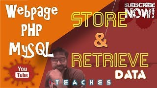 Tutorial : Store and Retrieve Data from MySQL in a Webpage using PHP || ENGLISH || By iTeaches