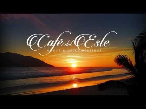 Café Del Este - Classic Beach Chillout (BRAND NEW FULL ALBUM)