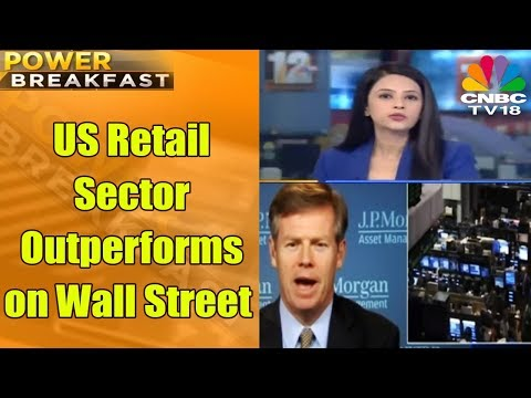 Power Breakfast | US Retail Sector Outperforms on Wall Street | 22nd Nov 2017 | CNBC TV18