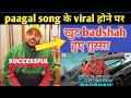 Paagal Badshah Angry On Haters Badshah New Song Breaks Record