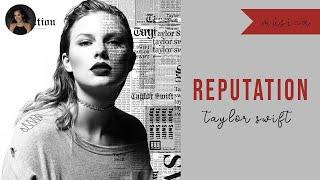 REPUTATION (TAYLOR SWIFT) | REAÇÃO, CRÍTICA, REVIEW