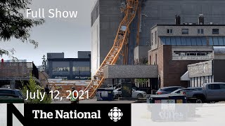CBC News: The National   Deadly crane collapse, Chief justice followed, Vaccine booster shots